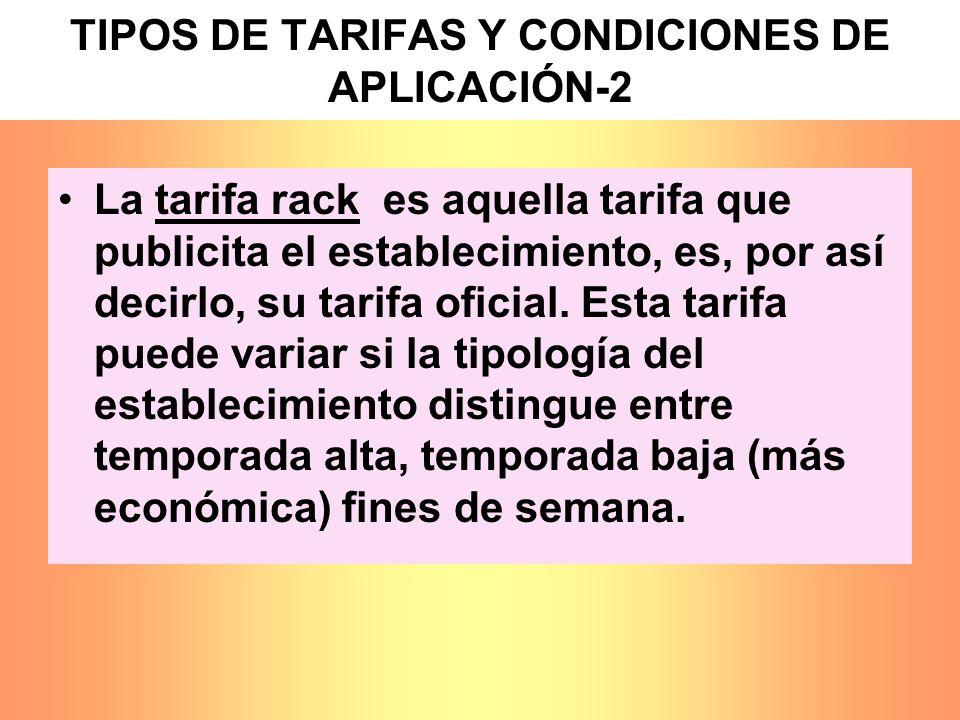 TIPOS DE TARIFAS Y CONDICIONES DE APLICACIÓN-2