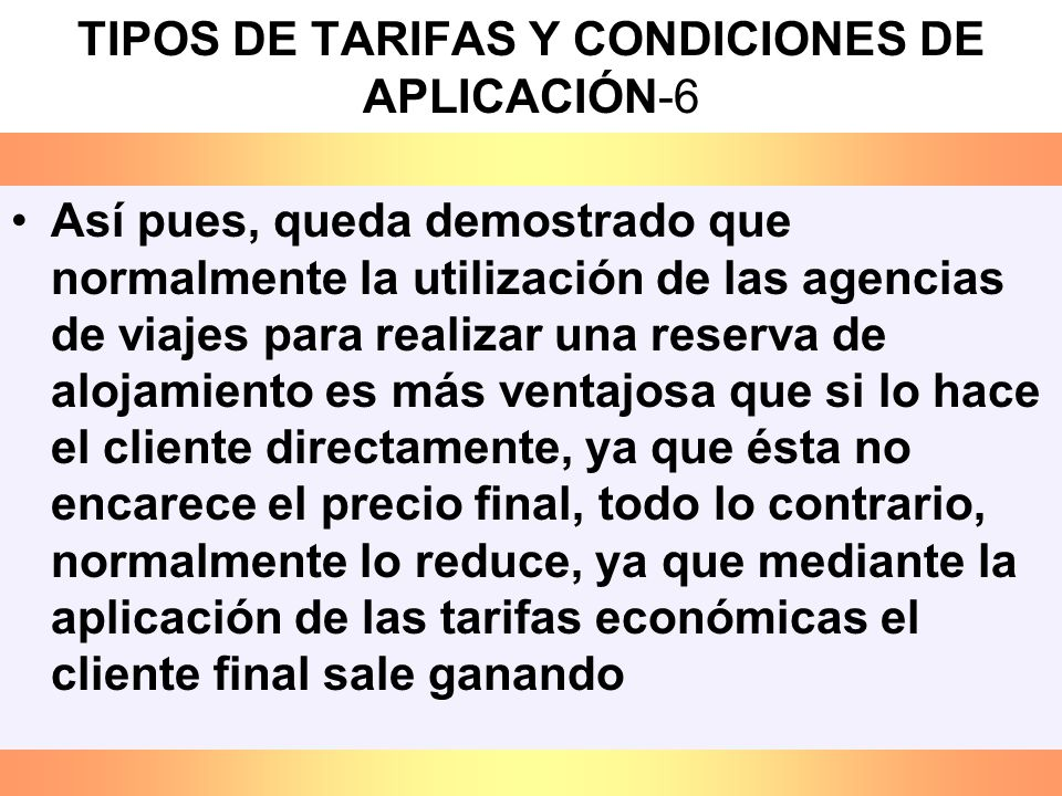 TIPOS DE TARIFAS Y CONDICIONES DE APLICACIÓN-6