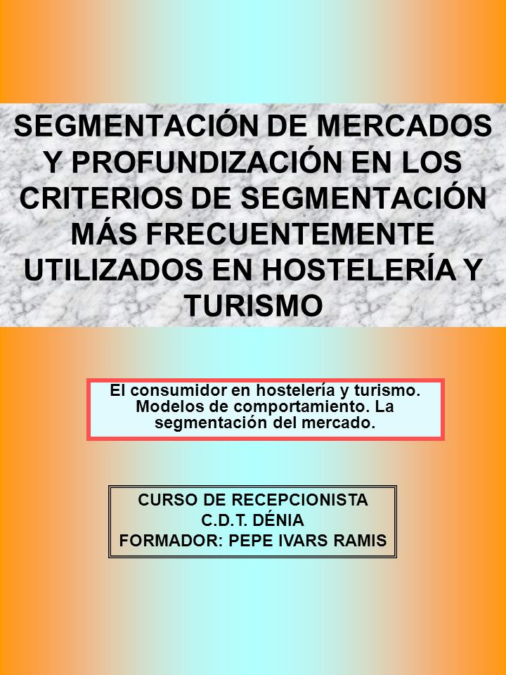 CURSO DE RECEPCIONISTA FORMADOR: PEPE IVARS RAMIS