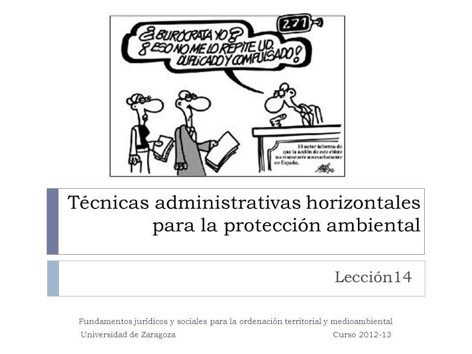 Técnicas administrativas horizontales para la protección ambiental