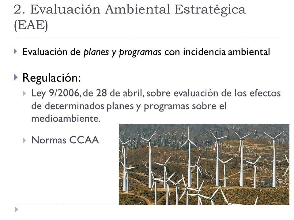 2. Evaluación Ambiental Estratégica (EAE)