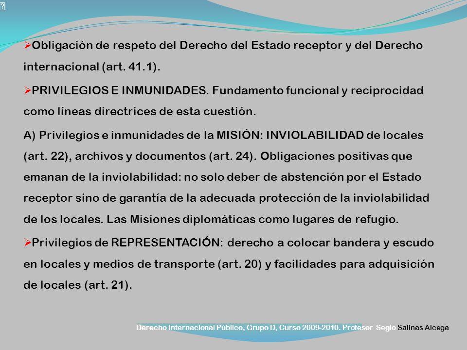 Obligación de respeto del Derecho del Estado receptor y del Derecho internacional (art. 41.1).