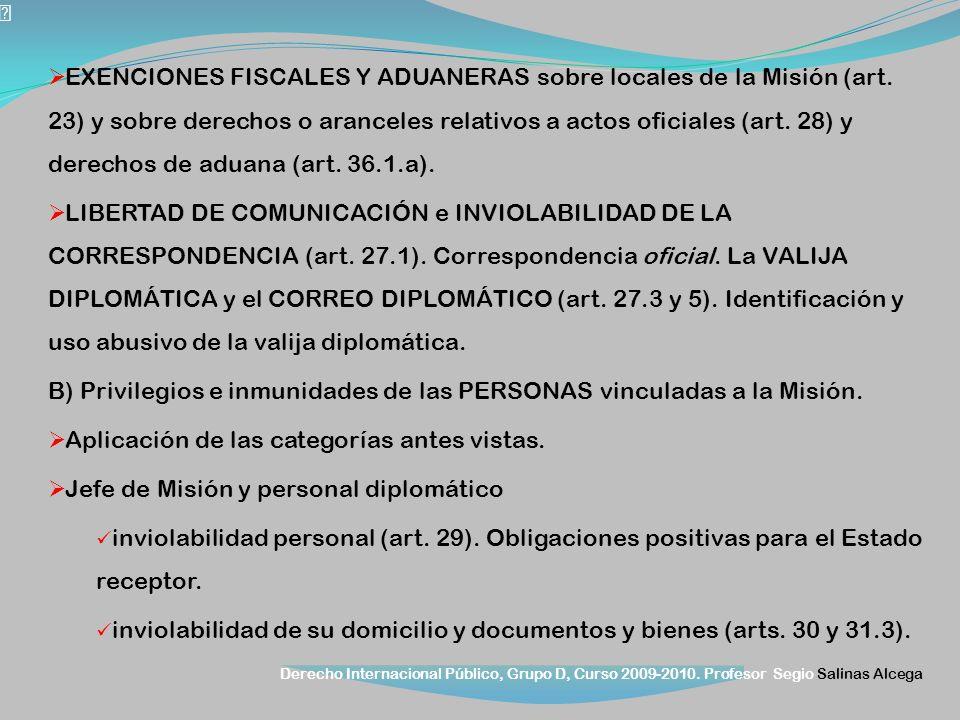 EXENCIONES FISCALES Y ADUANERAS sobre locales de la Misión (art
