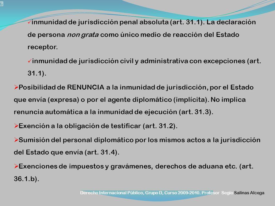 Exención a la obligación de testificar (art. 31.2).