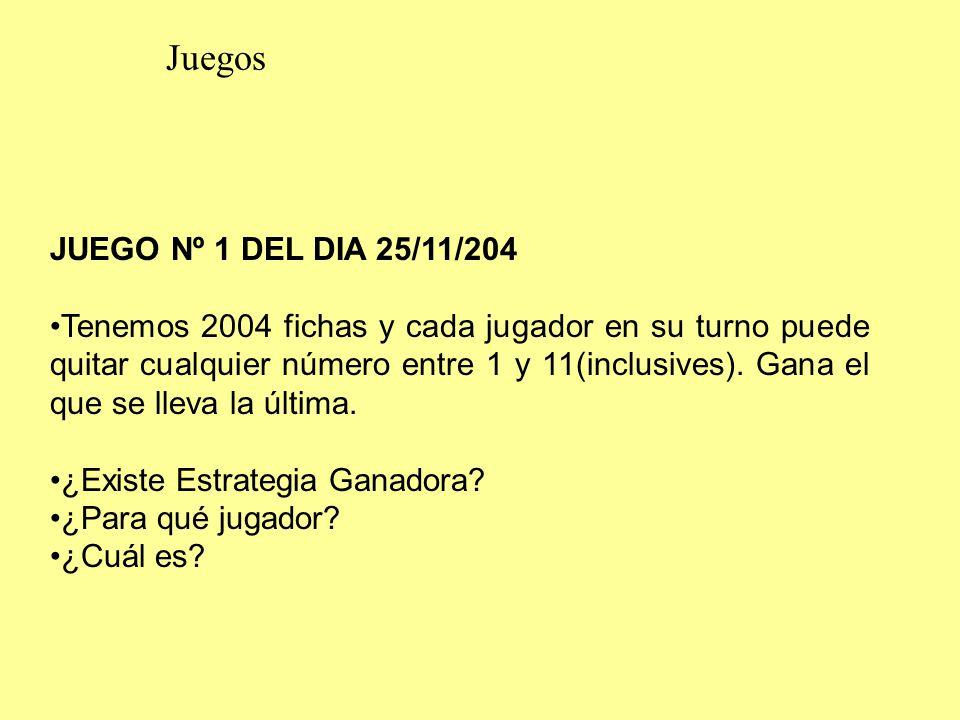 Juegos JUEGO Nº 1 DEL DIA 25/11/204