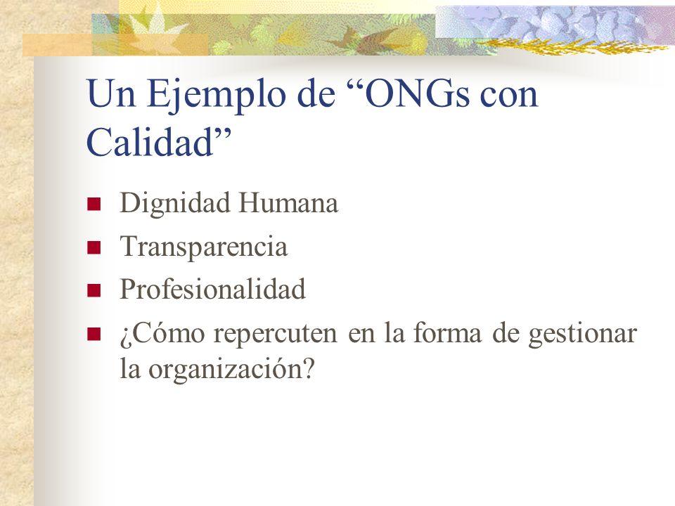 Un Ejemplo de ONGs con Calidad