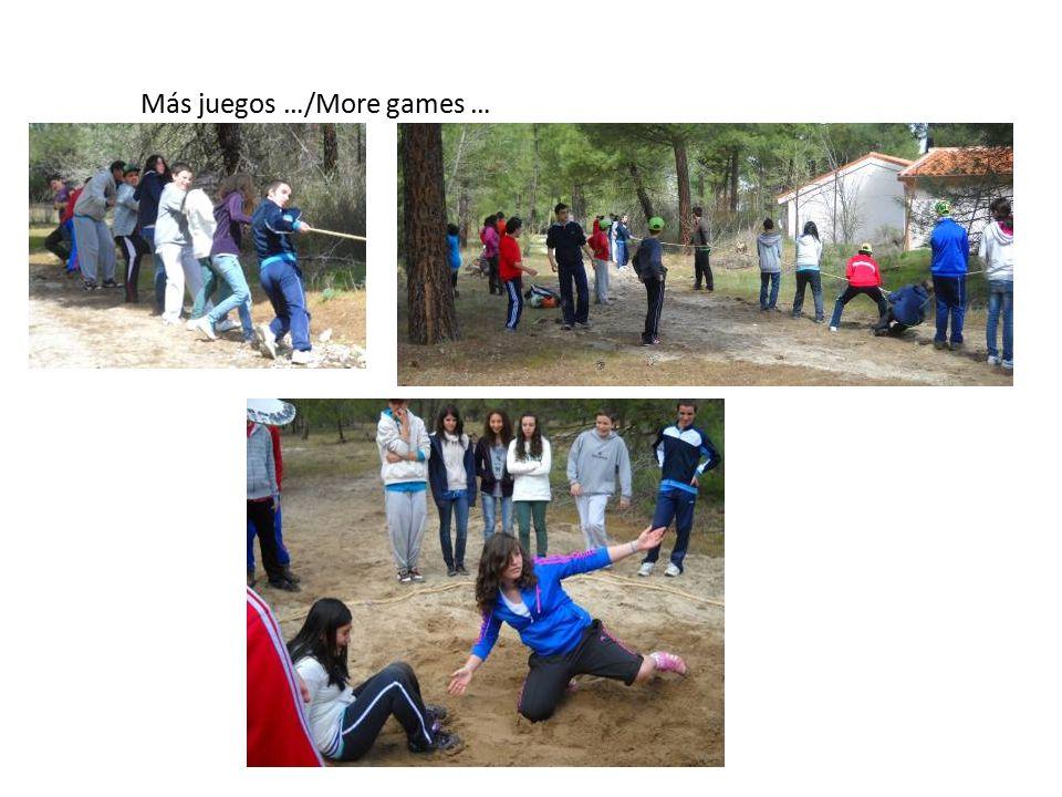 Más juegos …/More games …