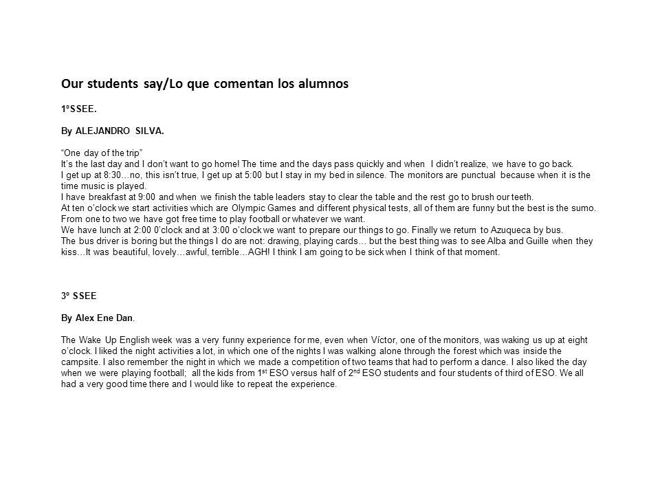 Our students say/Lo que comentan los alumnos