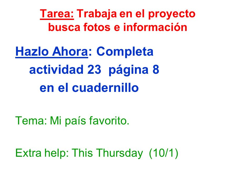 Tarea: Trabaja en el proyecto busca fotos e información
