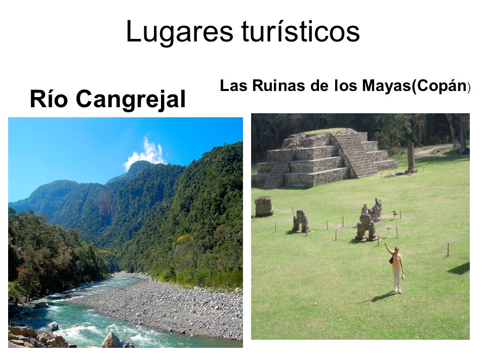 Lugares turísticos Las Ruinas de los Mayas(Copán) Río Cangrejal
