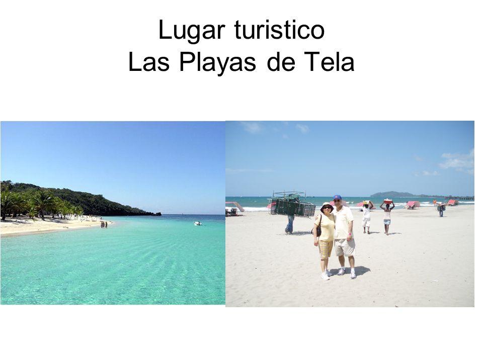 Lugar turistico Las Playas de Tela