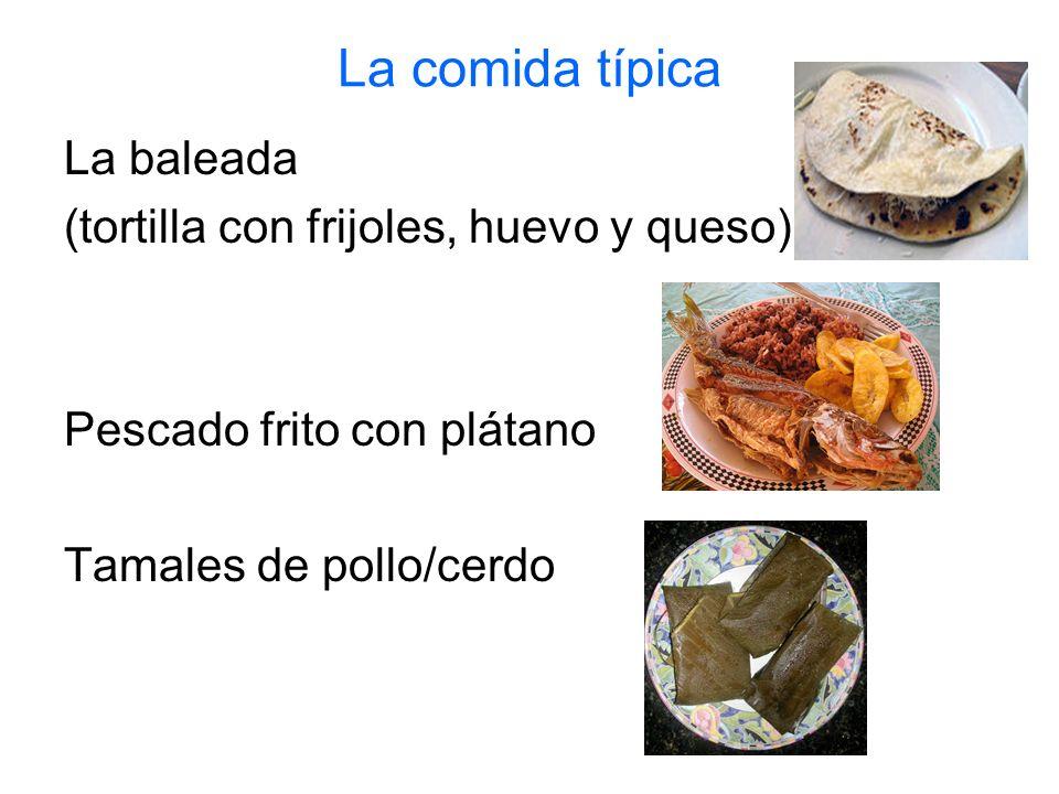 La comida típica La baleada (tortilla con frijoles, huevo y queso)