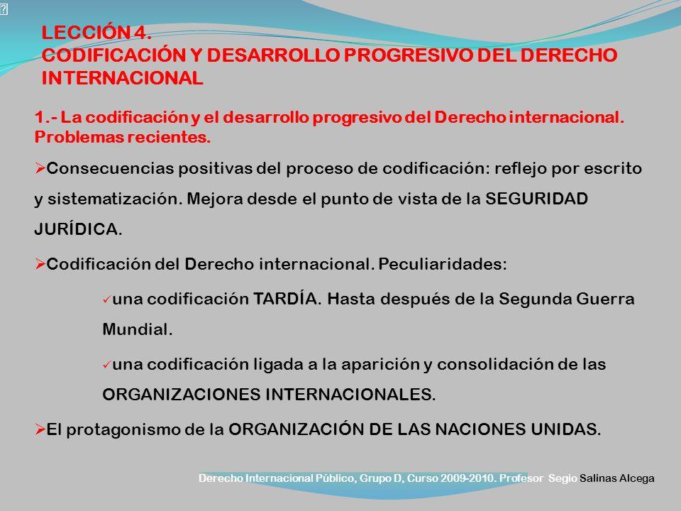CODIFICACIÓN Y DESARROLLO PROGRESIVO DEL DERECHO INTERNACIONAL