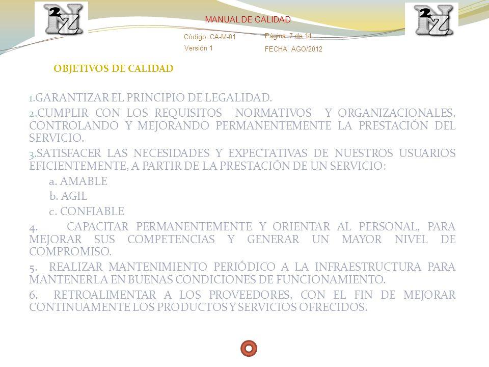 GARANTIZAR EL PRINCIPIO DE LEGALIDAD.