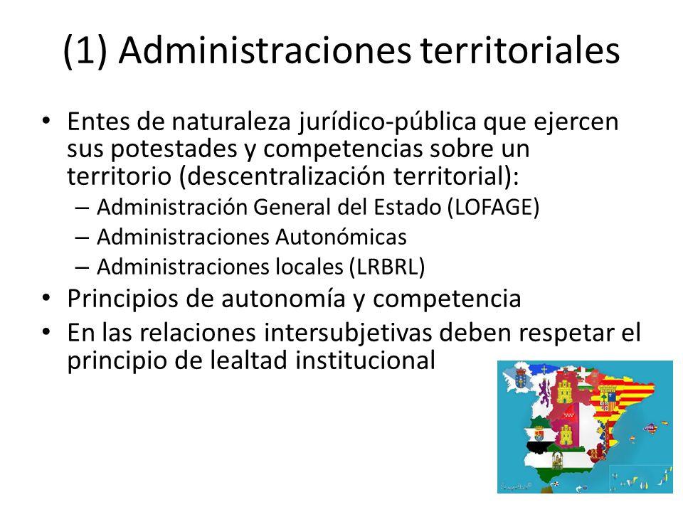 (1) Administraciones territoriales