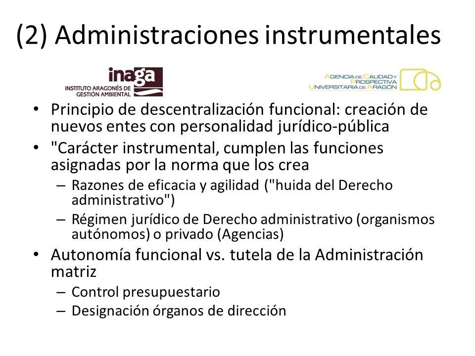 (2) Administraciones instrumentales