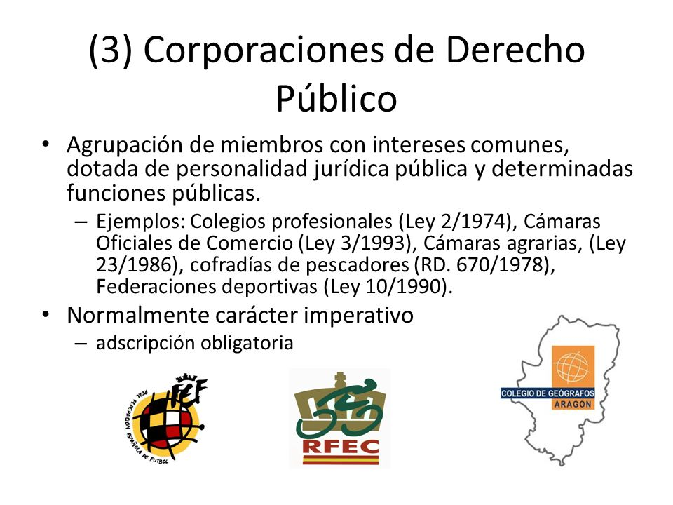 (3) Corporaciones de Derecho Público