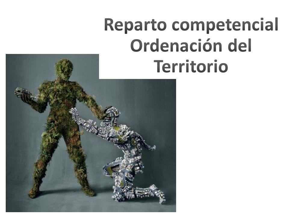 Reparto competencial Ordenación del Territorio