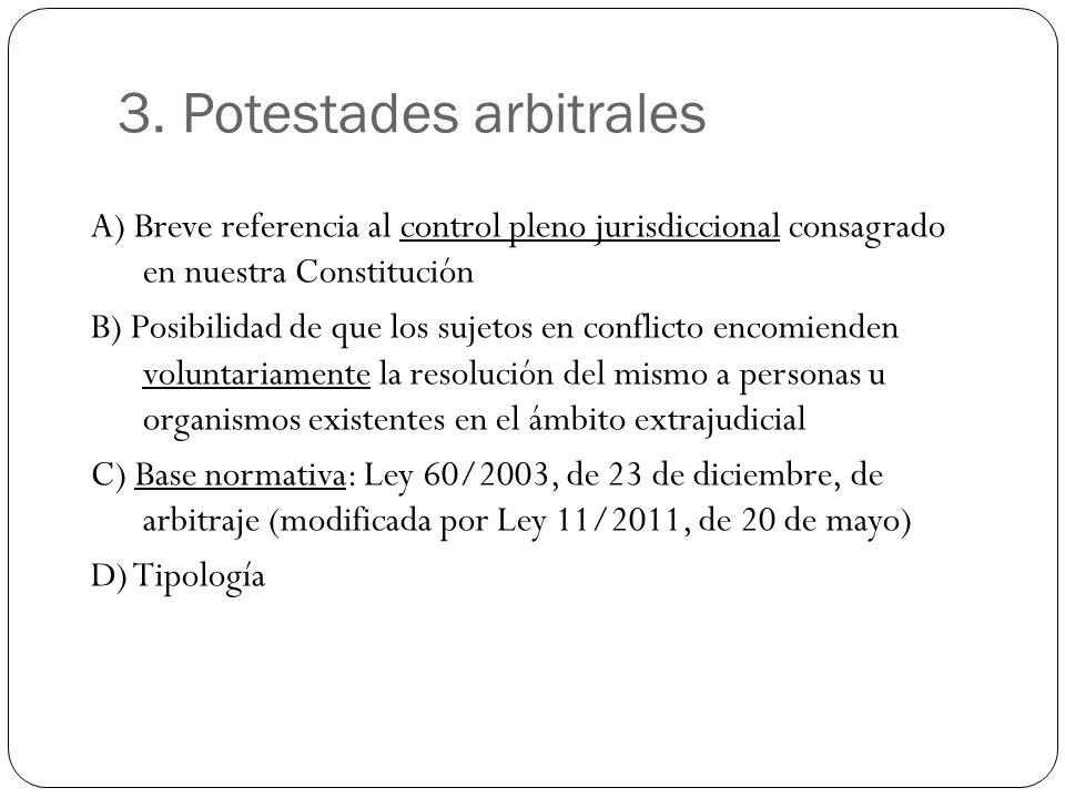 3. Potestades arbitrales