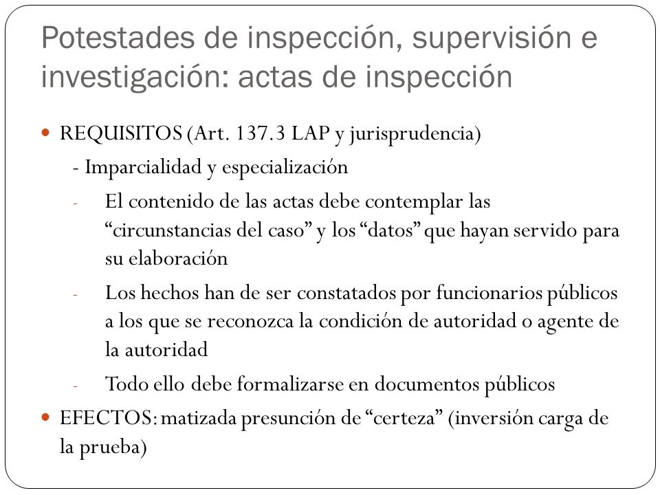 Potestades de inspección, supervisión e investigación: actas de inspección