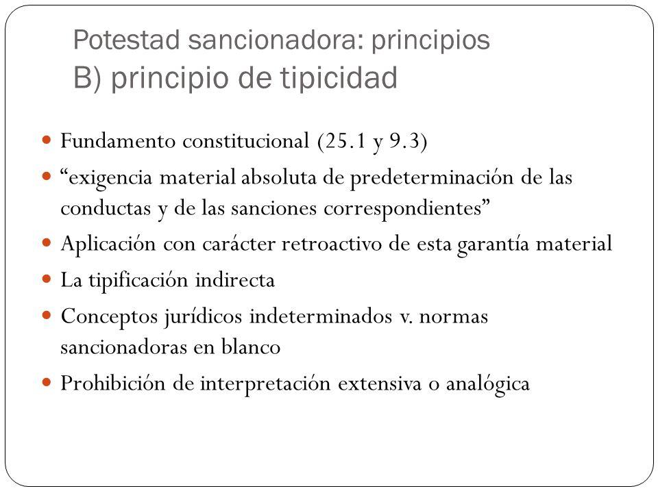 Potestad sancionadora: principios B) principio de tipicidad