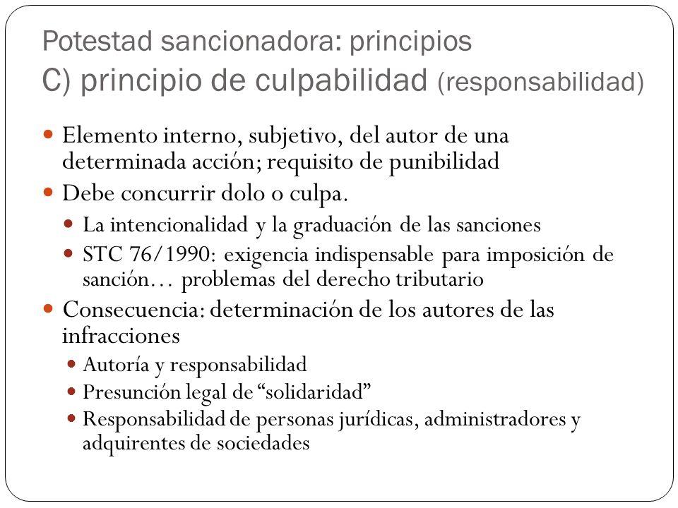 Potestad sancionadora: principios C) principio de culpabilidad (responsabilidad)