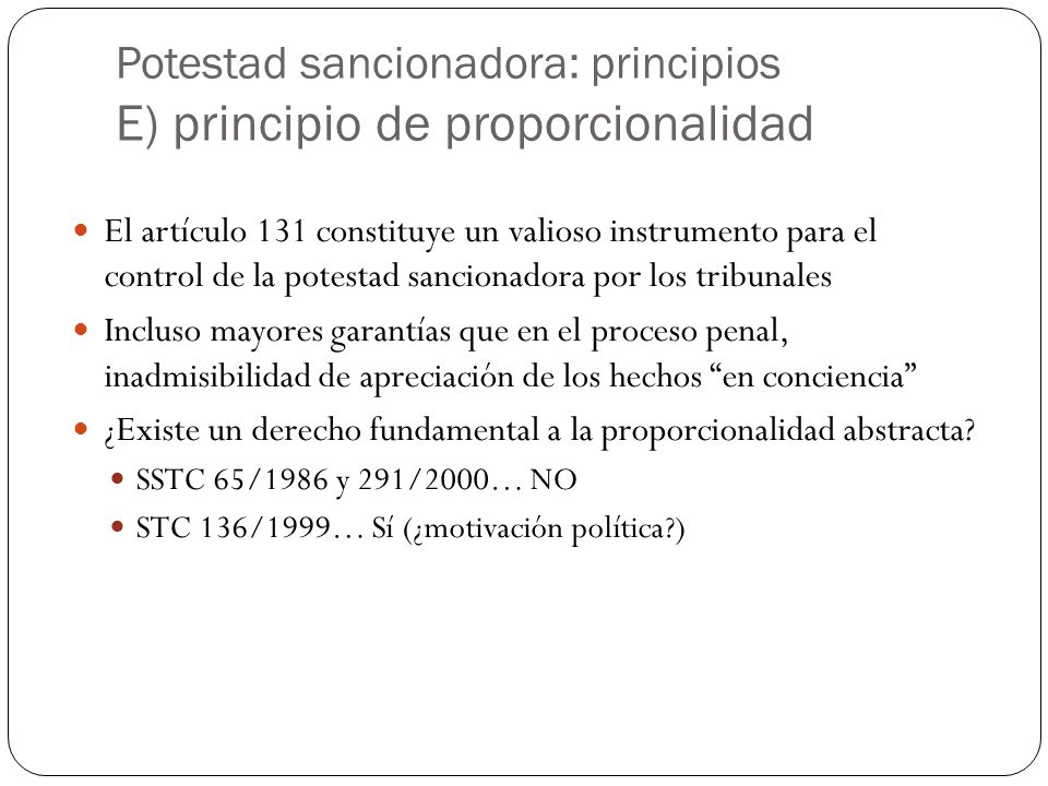 Potestad sancionadora: principios E) principio de proporcionalidad