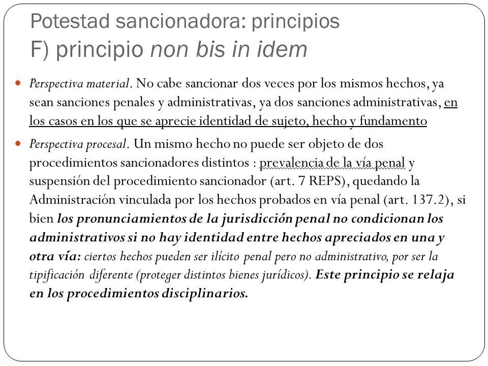 Potestad sancionadora: principios F) principio non bis in idem
