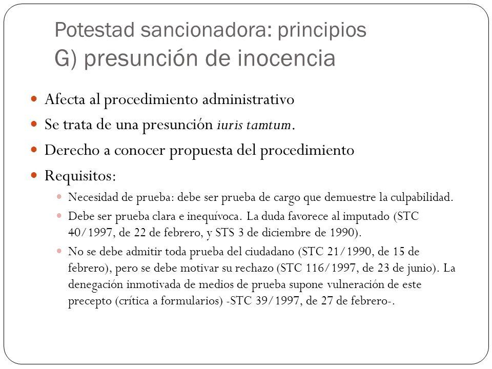 Potestad sancionadora: principios G) presunción de inocencia
