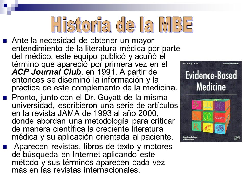 Historia de la MBE