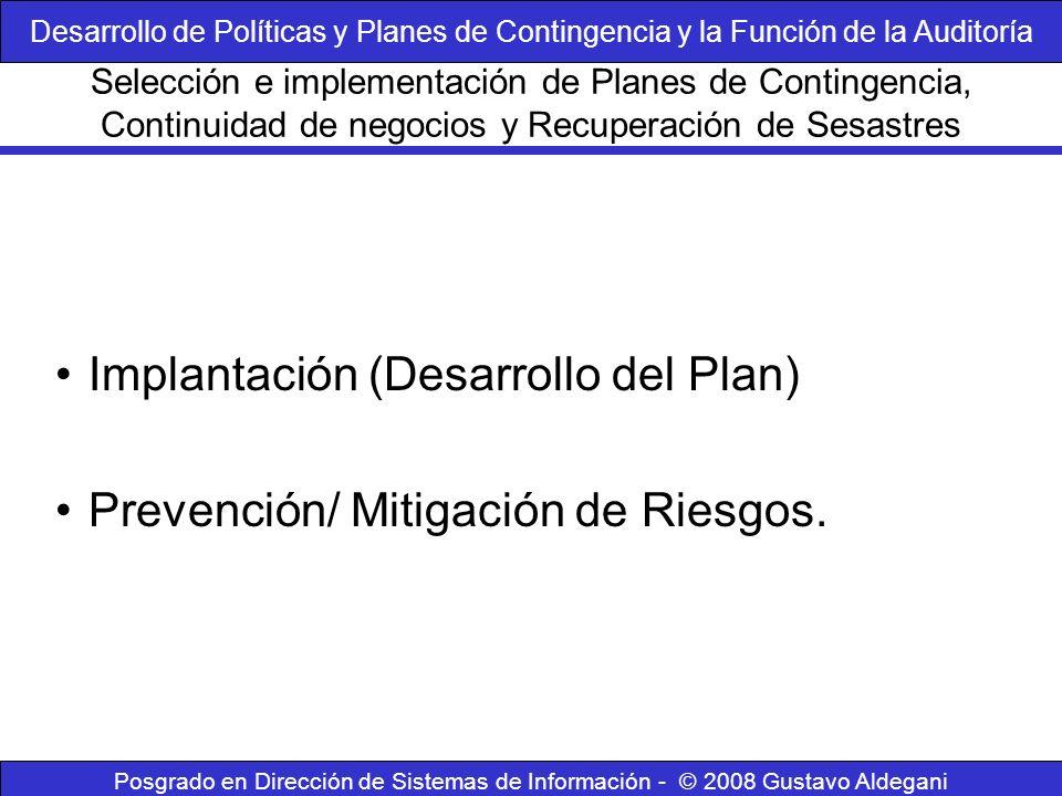Implantación (Desarrollo del Plan) Prevención/ Mitigación de Riesgos.