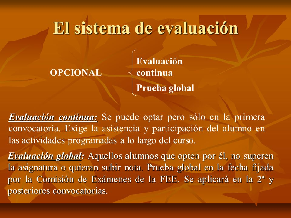 El sistema de evaluación