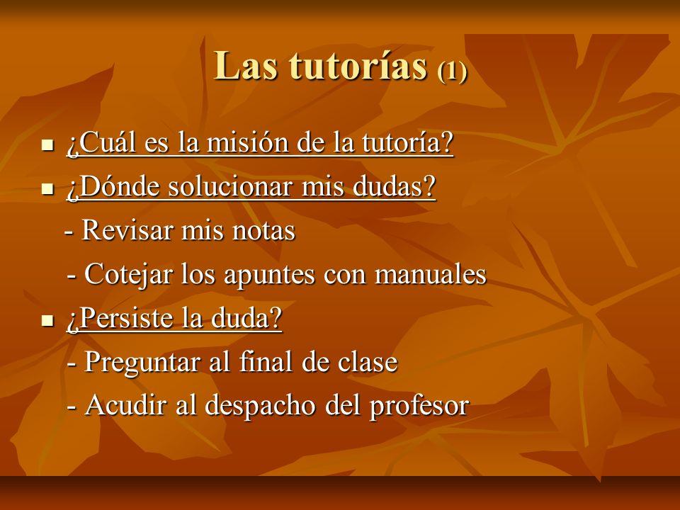 Las tutorías (1) ¿Cuál es la misión de la tutoría