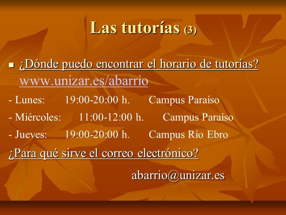 Las tutorías (3) abarrio@unizar.es