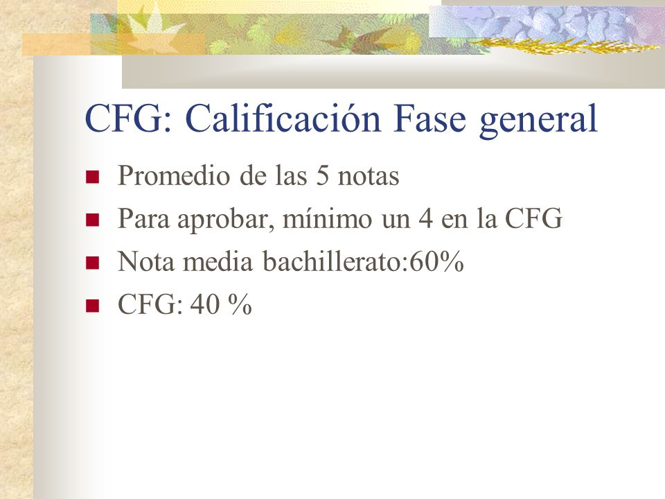 CFG: Calificación Fase general