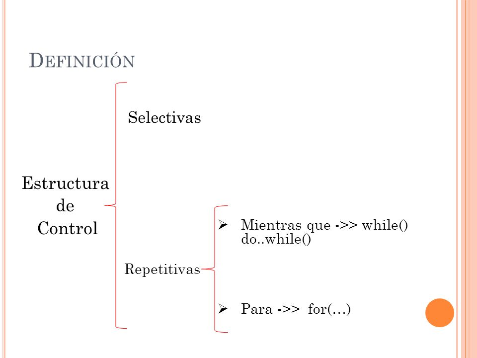 Definición Estructura de Control Selectivas