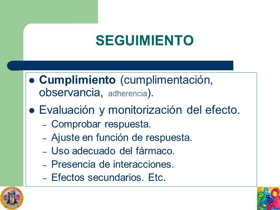 SEGUIMIENTO Cumplimiento (cumplimentación, observancia, adherencia).