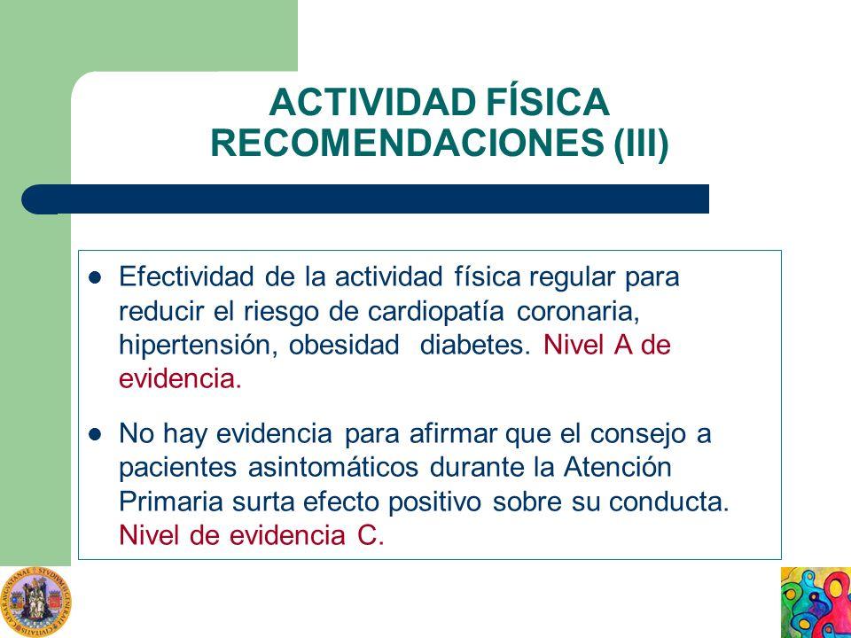 ACTIVIDAD FÍSICA RECOMENDACIONES (III)