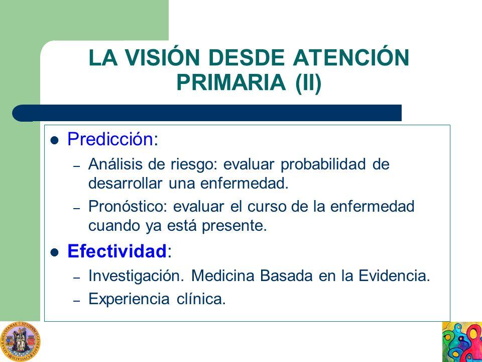 LA VISIÓN DESDE ATENCIÓN PRIMARIA (II)