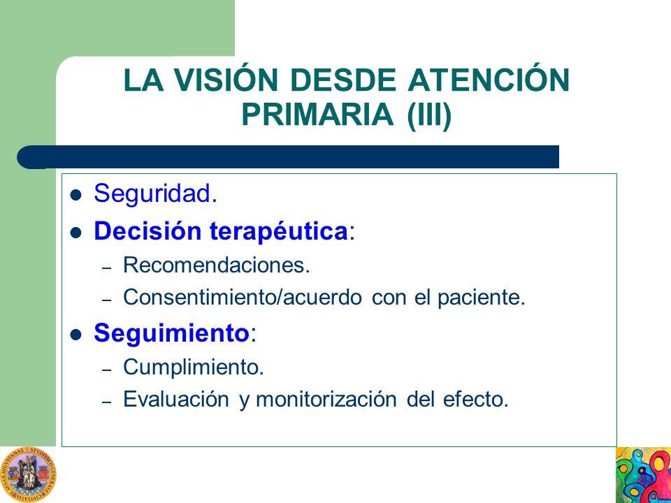 LA VISIÓN DESDE ATENCIÓN PRIMARIA (III)