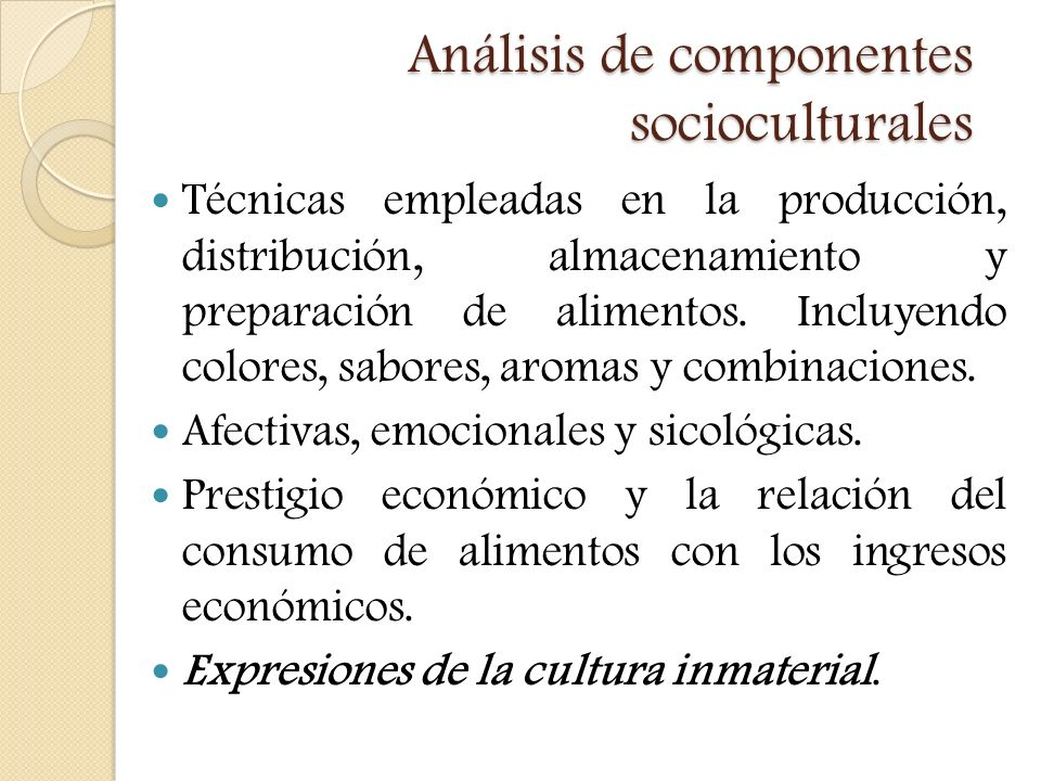 Análisis de componentes socioculturales