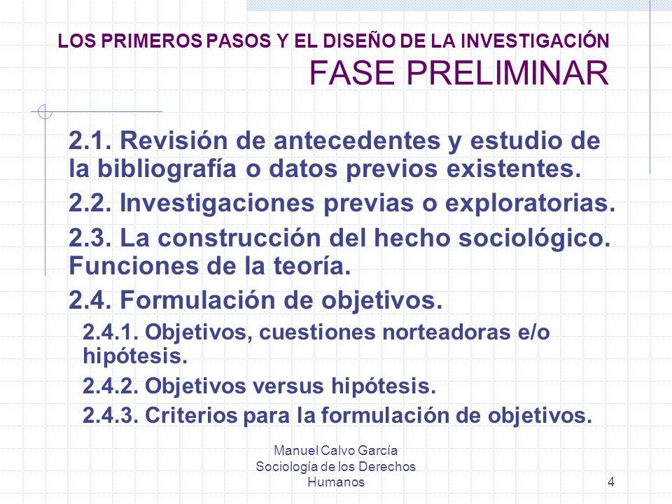 LOS PRIMEROS PASOS Y EL DISEÑO DE LA INVESTIGACIÓN FASE PRELIMINAR