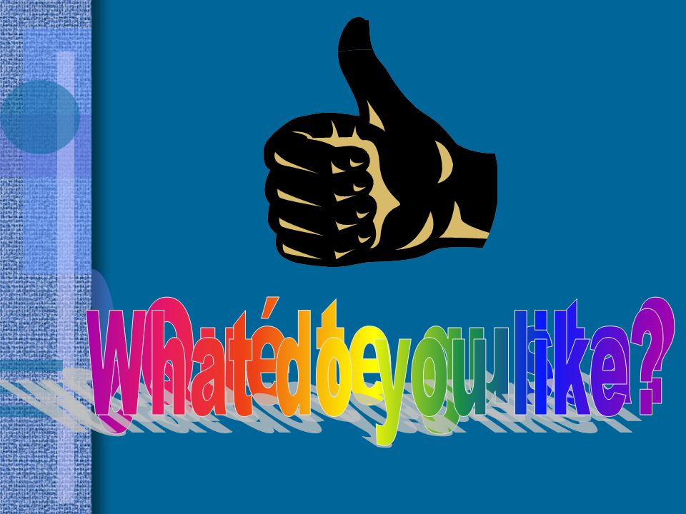 ¿Qué te gusta What do you like