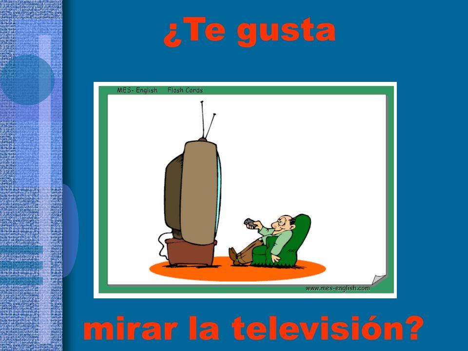 ¿Te gusta mirar la televisión