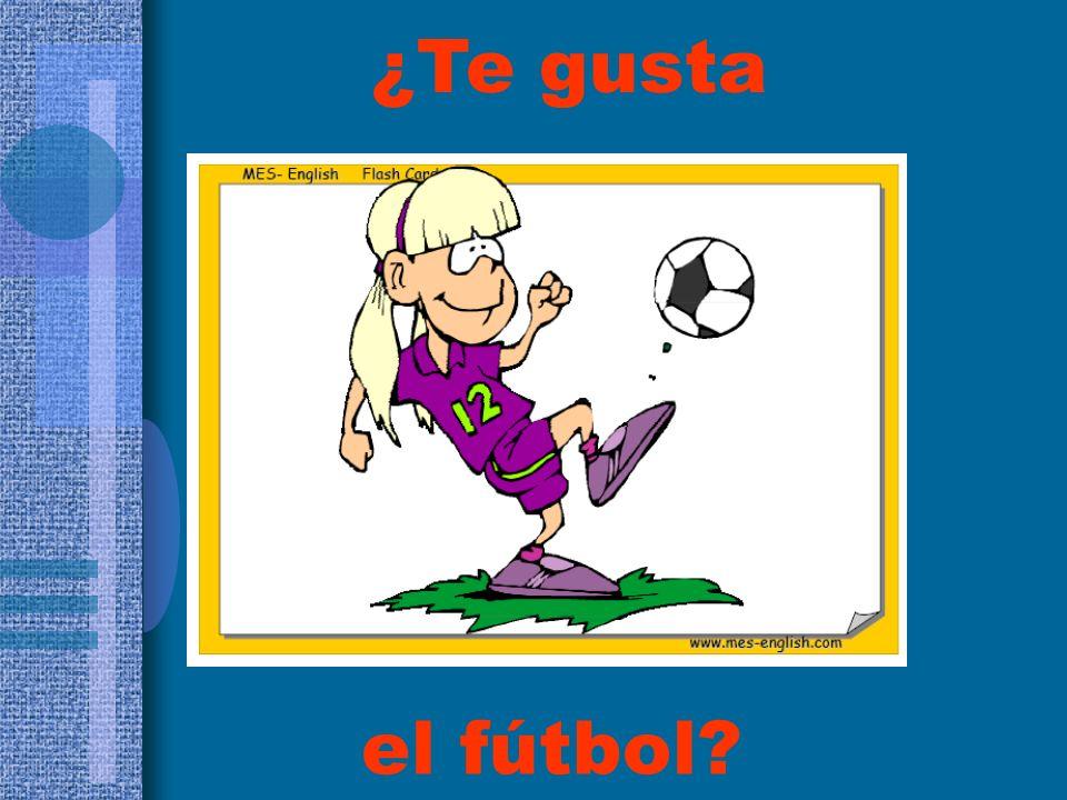 ¿Te gusta el fútbol