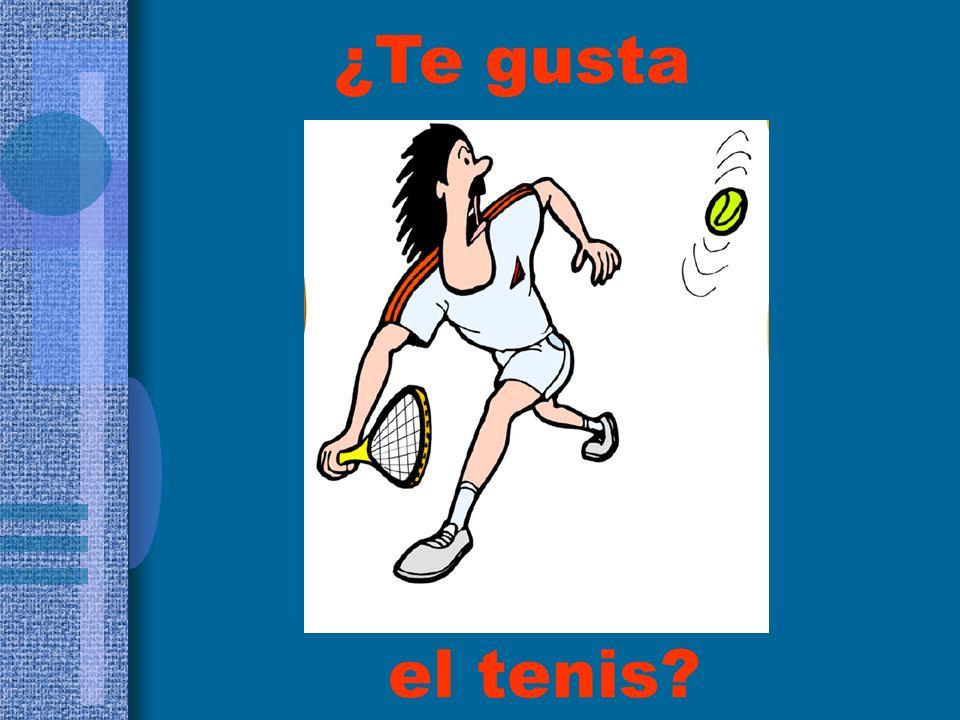 ¿Te gusta el tenis