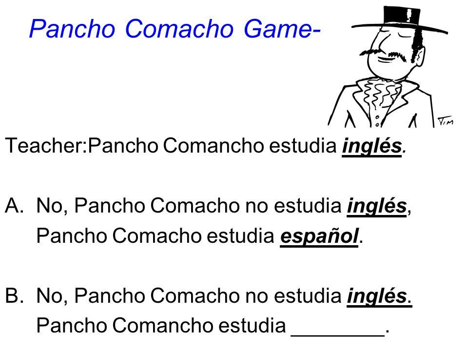 Pancho Comacho Game- Teacher:Pancho Comancho estudia inglés.