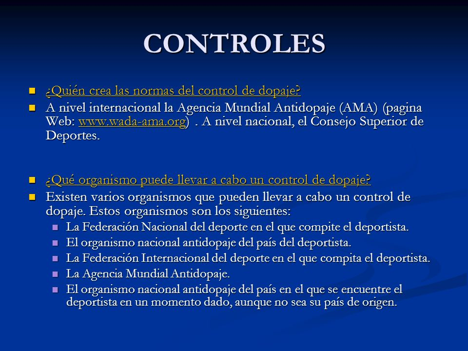 CONTROLES ¿Quién crea las normas del control de dopaje