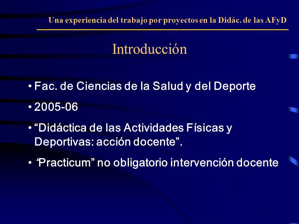 Introducción Fac. de Ciencias de la Salud y del Deporte 2005-06