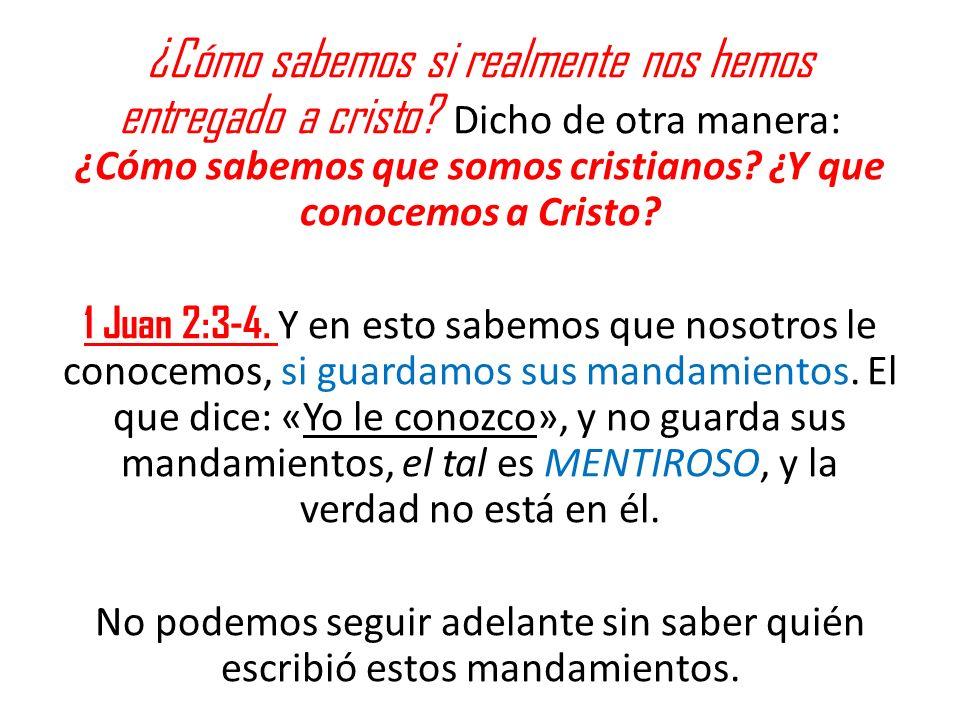 ¿Cómo sabemos si realmente nos hemos entregado a cristo